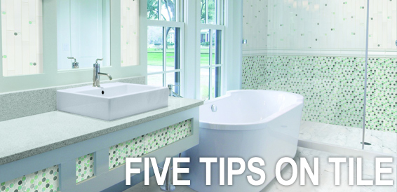 Five Tips on Tile