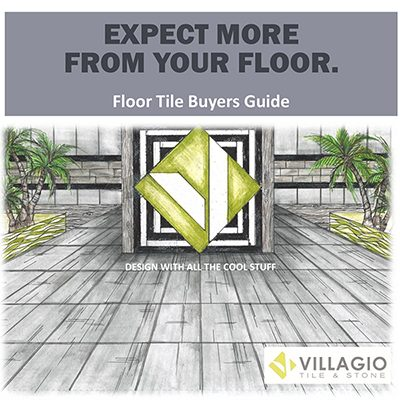 Villagio Tile Floor Tile Buyers Guide